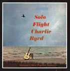 CHARLIE BYRD Solo Flight album cover