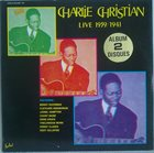 CHARLIE CHRISTIAN Live 1939 / 1941 album cover