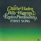 CHARLIE HADEN First Song album cover