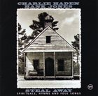 CHARLIE HADEN Steal Away - Spirituals, Hymns And Folk Songs (with Hank Jones) album cover