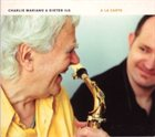 CHARLIE MARIANO A La Carte (with Dieter Ilg) album cover
