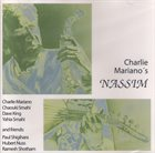 CHARLIE MARIANO Charlie Mariano's Nassim album cover
