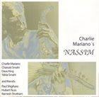 CHARLIE MARIANO Charlie Mariano's Nassim album cover