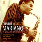 CHARLIE MARIANO Plays Alto and Tenor album cover