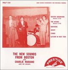 CHARLIE MARIANO The New Sounds From Boston album cover