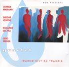 CHARLIE MARIANO Warum bist du traurig album cover
