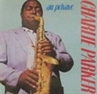 CHARLIE PARKER Au Privave album cover