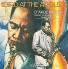 CHARLIE PARKER Bird at the Apollo album cover