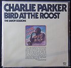CHARLIE PARKER Bird at the Roost (the Savoy Sessions) album cover