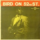 CHARLIE PARKER Bird on 52nd Street album cover