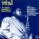 CHARLIE PARKER Bird: The Original Recordings of Charlie Parker album cover