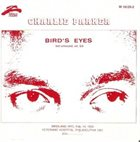 CHARLIE PARKER Bird's Eyes, Last Unissued, Vol. 5 album cover