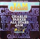 CHARLIE PARKER Charlie Parker All Stars Jam album cover