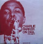 CHARLIE PARKER Charlie Parker On Dial Volume 4 album cover