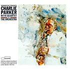CHARLIE PARKER Charlie Parker with Quartet & the Orchestra : The Washington Concerts (1952-1953) album cover