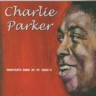 CHARLIE PARKER Complete Bird at St Nick's album cover