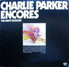 CHARLIE PARKER Encores album cover