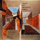 CHARLIE PARKER Charlie Chan, Dizzy Gillespie, Bud Powell, Max Roach , Charles Mingus : Jazz At Massey Hall (aka In Concert) album cover
