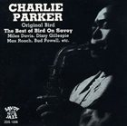 CHARLIE PARKER Original Bird - The Best of Bird on Savoy album cover
