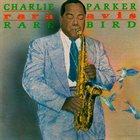CHARLIE PARKER Rara Avis album cover