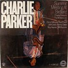 CHARLIE PARKER Summit Meeting At Birdland album cover