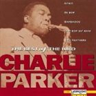 CHARLIE PARKER The Best of the The Bird Charlie Parker album cover