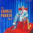 CHARLIE PARKER The Charlie Parker Story (aka The Immortal Charlie Parker Vol.5 aka The Complete Charlie Parker Vol. 1