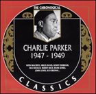 CHARLIE PARKER The Chronological Classics: Charlie Parker 1947-1949 album cover