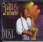 CHARLIE PARKER The Complete Dial Sessions album cover