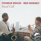 CHARLIE ROUSE Charlie Rouse - Red Rodney : Social Call album cover