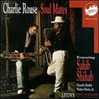 CHARLIE ROUSE Soul Mates album cover