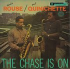 CHARLIE ROUSE The Chase Is On  (with Paul Quinchette) album cover