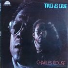 CHARLIE ROUSE Two Is One album cover