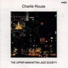 CHARLIE ROUSE The Upper Manhattan Jazz Society album cover