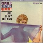 CHARLIE SHAVERS Girl Of My Dreams album cover