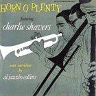 CHARLIE SHAVERS Horn O' Plenty album cover