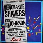CHARLIE SHAVERS Live album cover
