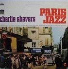 CHARLIE SHAVERS Paris Jazz album cover