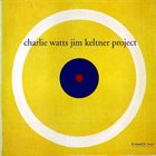 CHARLIE WATTS Charlie Watts/Jim Keltner Project  album cover