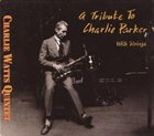 CHARLIE WATTS Tribute to Charlie Parker album cover