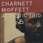 CHARNETT MOFFETT Acoustic Trio album cover