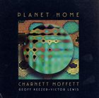 CHARNETT MOFFETT Planet Home album cover