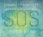 CHARNETT MOFFETT Spirit Of Sound album cover