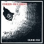 CHEER-ACCIDENT Dumb Ask album cover