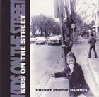 CHERRY POPPIN' DADDIES Kids On The Street album cover