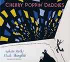 CHERRY POPPIN' DADDIES White Teeth, Black Thoughts album cover