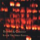 CHERYL BARNES Barnes & Cabasso: Live At the Baked Potato album cover