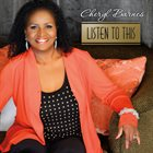 CHERYL BARNES Listen To This album cover