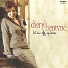 CHERYL BENTYNE Let Me Off Uptown album cover