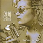 CHERYL FISHER Live In Concert -  God Bless The Child album cover